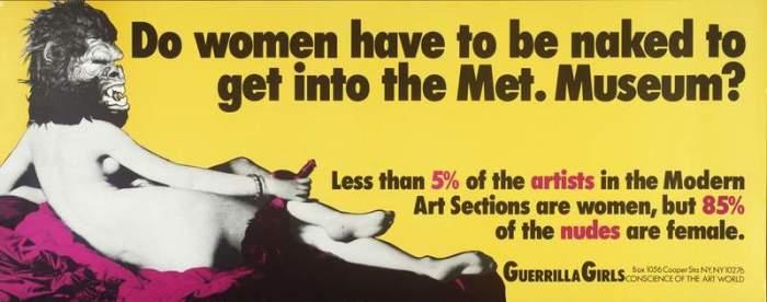 «Неужели женщины должны быть голыми, чтобы попасть в Метрополитен-музей», 1989, Guerilla Girls.