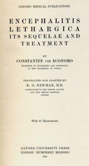 Ученый Константин фон Экономо посвятил жизнь изучению летаргического энцефалита.