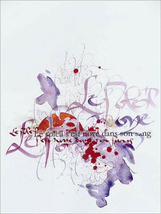 Художница из Франции Софи Вербеек прекрасно владеет искусством каллиграфии