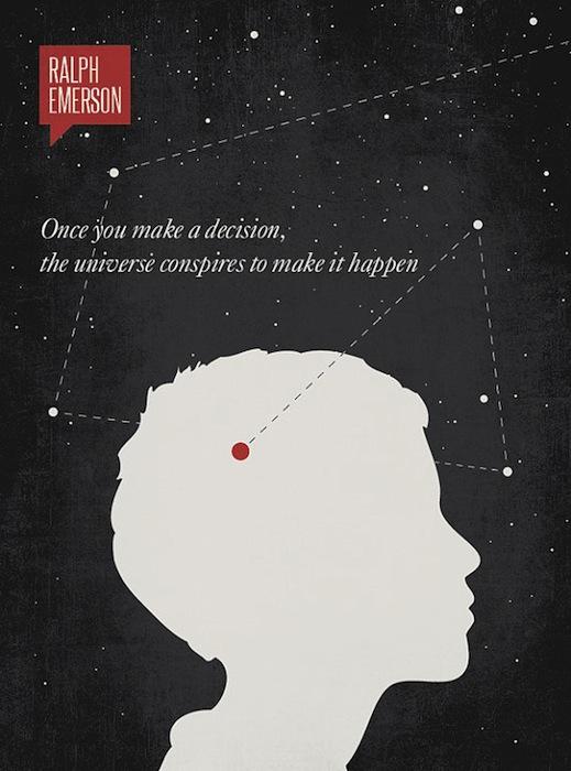 Ральф Эмерсон: «Как только ты принимаешь решение, вселенная вступает в заговор для его воплощения»
