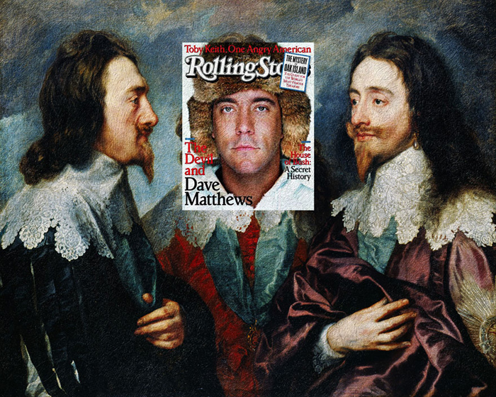 Дейв Мэтьюс + *Чарльз I с трех сторон* Сэра Энтони ван Дика.
