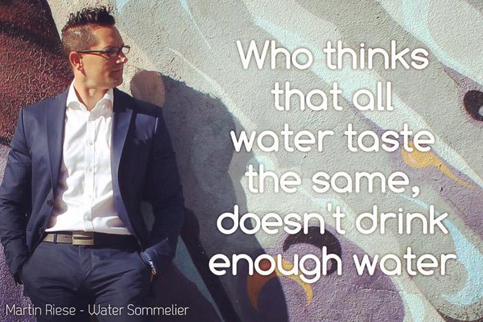 Тот, кто думает, что вся вода одинаковая на вкус, пробовал мало воды.