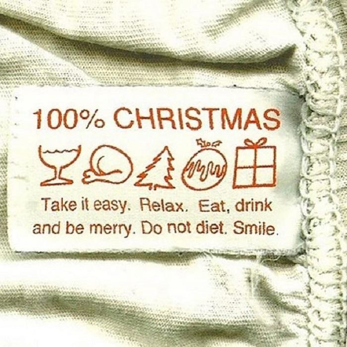 100% Рождества. Успокойтесь. Расслабьтесь. Ешьте, пейте, веселитесь. Не придерживайтесь диеты. Улыбайтесь.