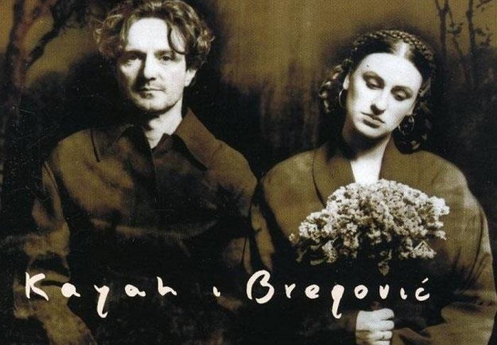 Брегович и Кайя.