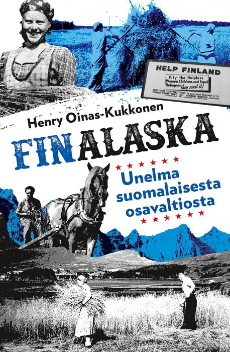 Книга Генри Ойнас-Кукконена «Финаляска — мечта о финском штате». | Фото: wildwestfinland.blogspot.com.