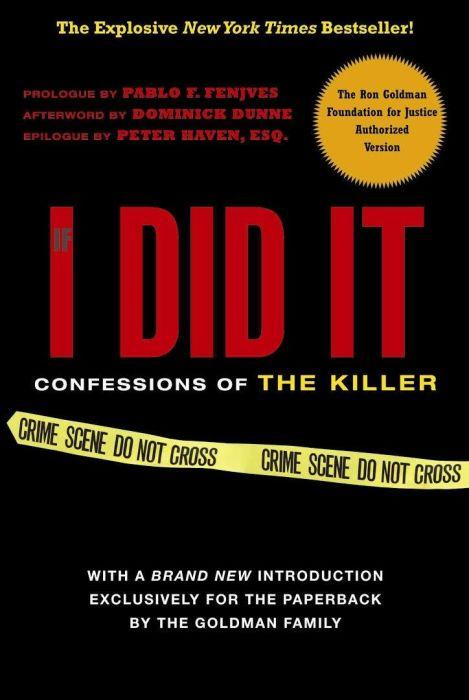Обложка книги «Если бы я сделал это: Признания убийцы» (англ. «If I Did It: Confessions of the Killer»). / Фото: www.newrepublic.com