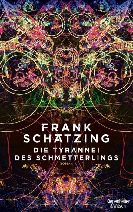 Франк Шетцинг, «Тирания бабочки». / Фото: www.hugendubel.de