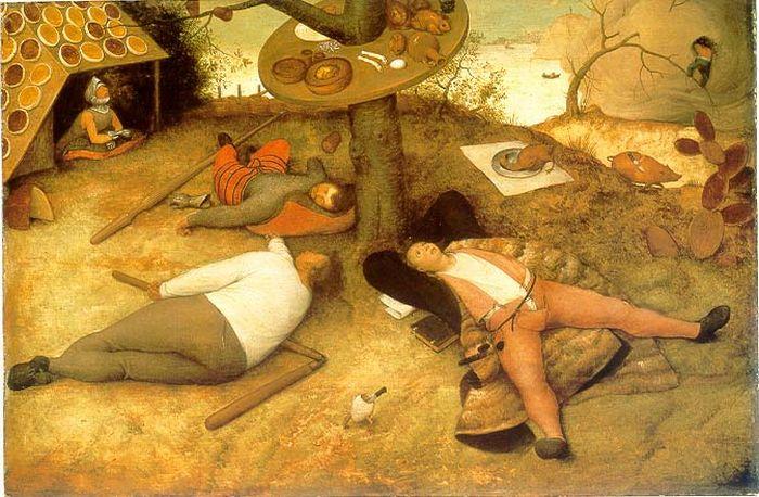 Питер Брейгель Старший. Страна Кокань. «Страна винных рек, где за труд наказывают, а за безделье платят жалование. В ней всё наоборот — пироги сами растут на деревьях, и надо лишь лечь под дерево и открыть рот, чтобы пообедать».