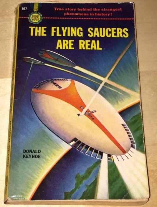 Книга «Летающие тарелки реальны» Дональда Кейхо была выпущена в 1950 году.