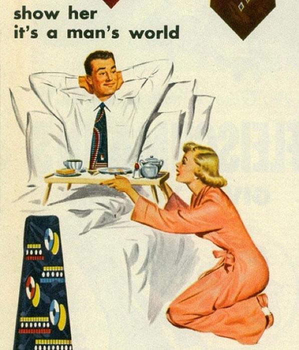 Реклама культивировала прислужливание женщин и чванство мужчин, играя на самых низменных чувствах того, кто в семье держит деньги в руках.