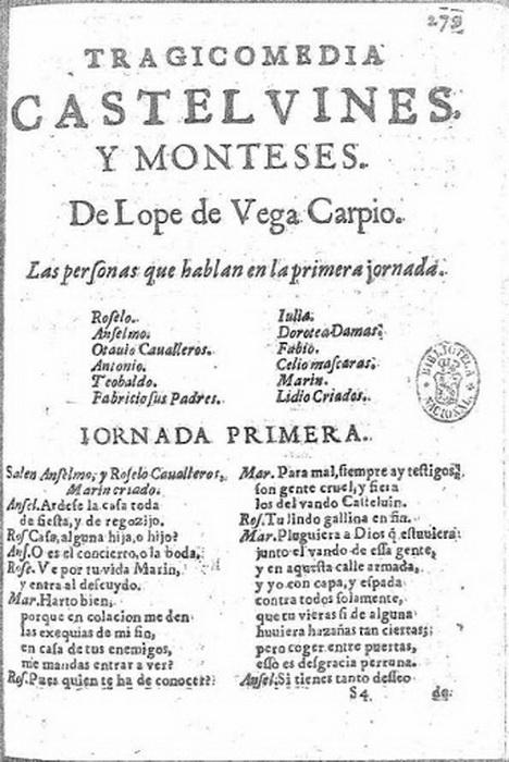 Пьеса «Кастельвины и Монтесы» пользовалась популярностью у современников де Веги, несмотря на редакторские вставки