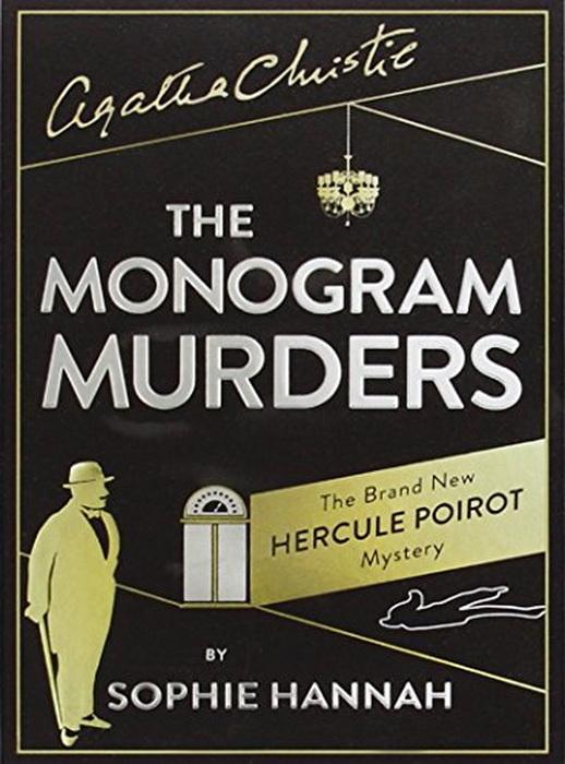 «Убийства под монограммой» открыли собой серию книг о Пуаро, написанных в XXI веке