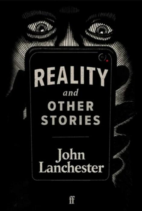 «Реальность и другие истории», Джон Ланчестер. / Фото: www.bbci.co.uk