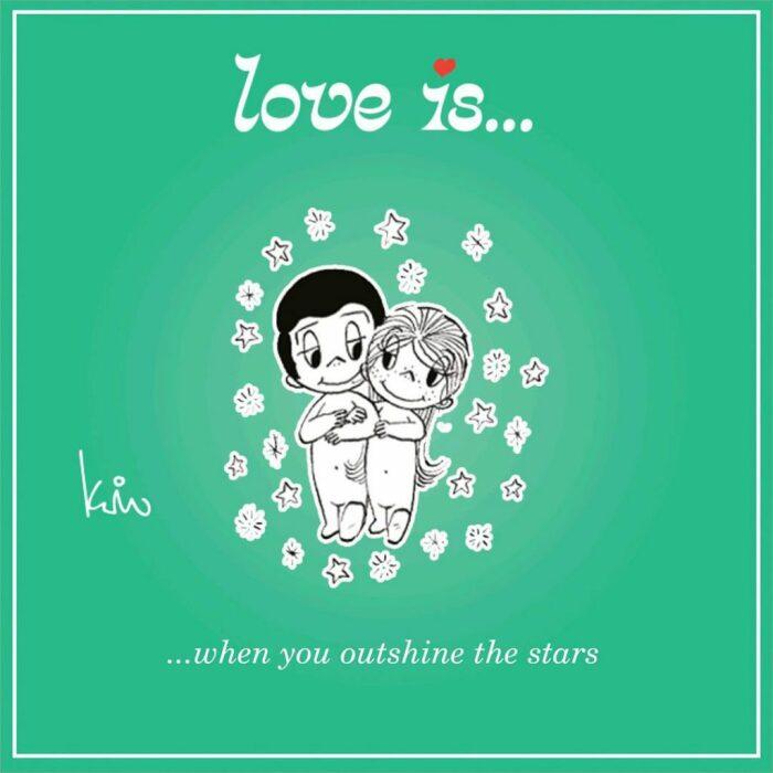 Любовь это когда ты затмеваешь звёзды. / Фото: www.loveiscartoon.com