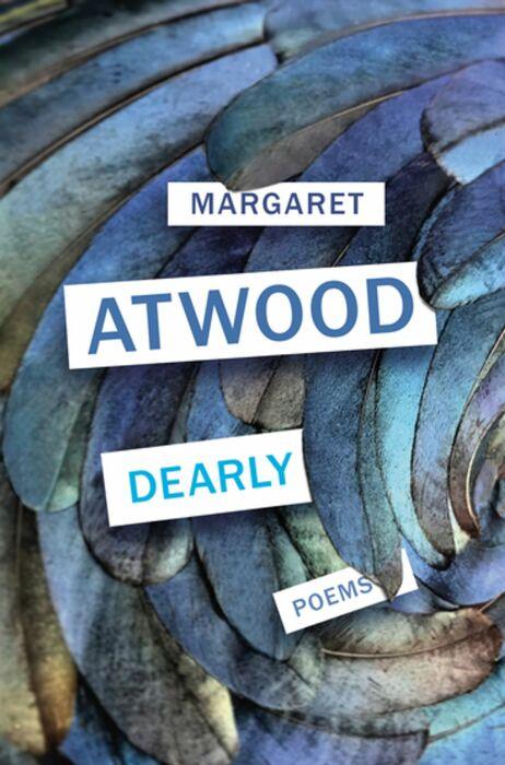 «Dearly», Маргарет Этвуд. / Фото: www.kobo.com