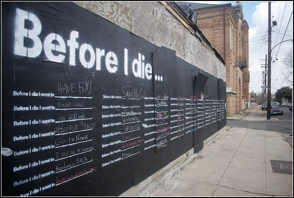 «Before I Die…» Стена чаяний жителей Нового Орлеана