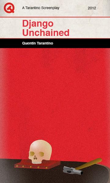 Джанго Освобожденный. Quentin Tarantino Screenplays от Sharm Murugiah