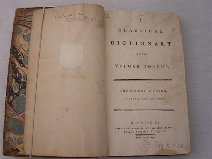 «Классический Словарь Вульгарного Языка» (Dictionary of the Vulgar Tongue).