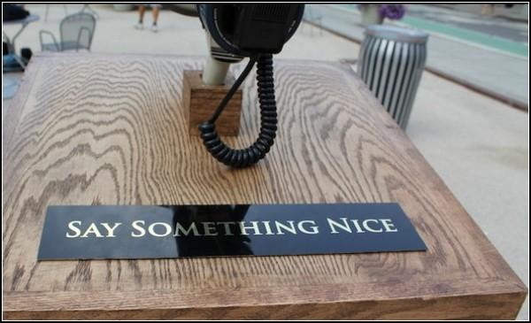 Скажи что-нибудь хорошее