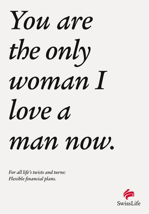 «Ты - единственная, кого я люблю мужчину»: швейцарская оригинальная реклама