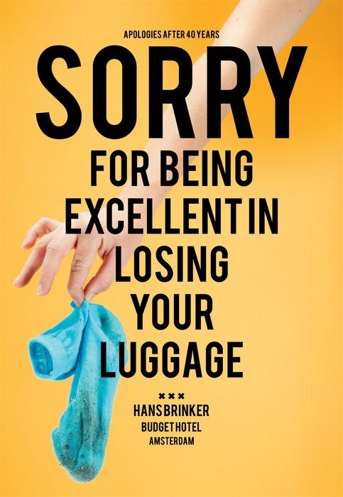 Ироничная реклама гостиницы: *Простите, что прекрасно теряем ваши вещи*