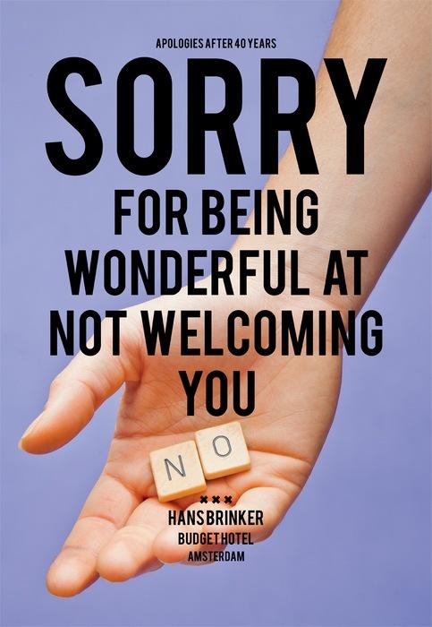 Ироничная реклама гостиницы: *Простите, что чудесно обходимся без слов «Добро пожаловать»*