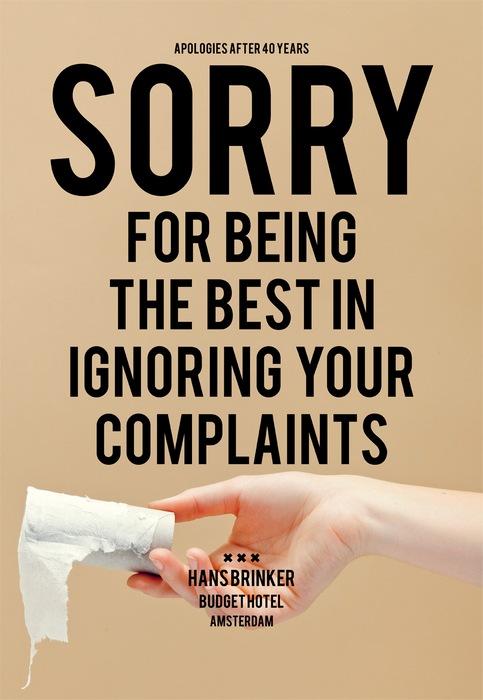 Ироничная реклама гостиницы: *Простите, что лучше всех игнорируем ваши жалобы*