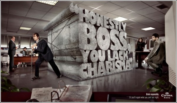 Оригинальная реклама пива: *Честно говоря, шеф, вам не хватает харизмы*