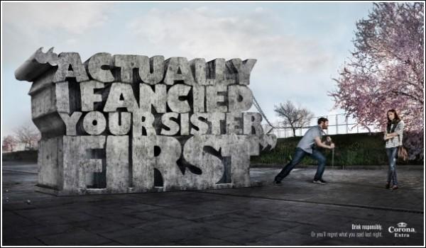 Оригинальная реклама пива: *Вообще-то сначала я запал на твою сестру*